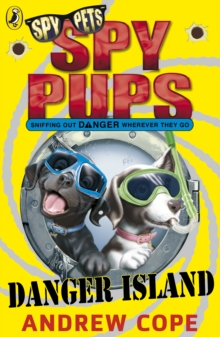Spy Pups Danger Island, Paperback / softback Book