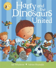 Harry and the Dinosaurs United, Paperback / softback Book