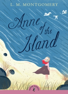 Anne of the Island, Paperback Book