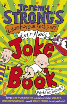 Jeremy Strong's Laugh-Your-Socks-Off-Even-More Joke Book, Paperback Book