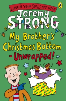 My Brother's Christmas Bottom - Unwrapped!, Paperback / softback Book