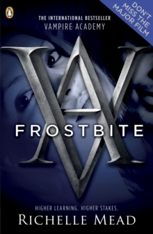 Vampire Academy: Frostbite (book 2), Paperback / softback Book