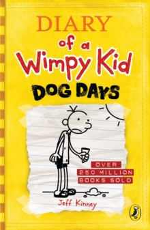Diary of a Wimpy Kid: Dog Days (Book 4), Paperback / softback Book