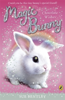 Magic Bunny: Chocolate Wishes, Paperback / softback Book
