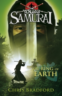 The Ring of Earth (Young Samurai, Book 4), Paperback Book