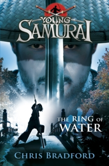 The Ring of Water (Young Samurai, Book 5), Paperback Book