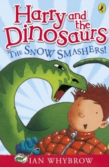 Harry and the Dinosaurs: The Snow-Smashers!, Paperback Book