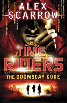 TimeRiders: The Doomsday Code (Book 3), Paperback / softback Book