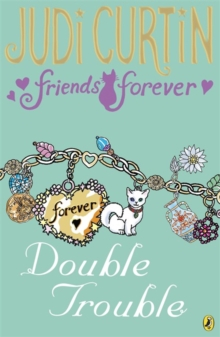 Friends Forever: Double Trouble, Paperback / softback Book
