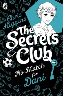The Secrets Club: No Match for Dani, Paperback Book