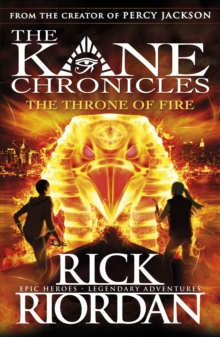 The Throne of Fire (The Kane Chronicles Book 2), Paperback Book
