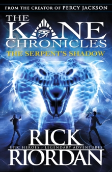The Serpent's Shadow (The Kane Chronicles Book 3), Paperback Book