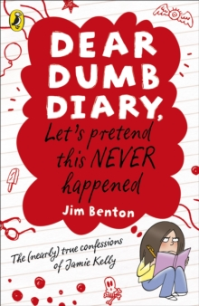 Dear Dumb Diary: Let's Pretend This Never Happened, Paperback / softback Book