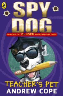 Spy Dog Teacher's Pet, Paperback Book