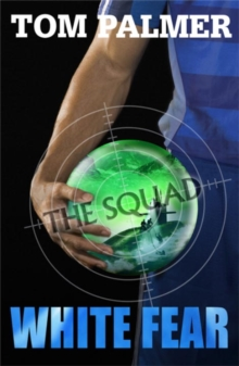 The Squad: White Fear, Paperback Book