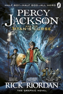 Percy Jackson and the Titan's Curse: The Graphic Novel (Book 3), Paperback Book