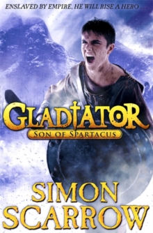 Gladiator: Son of Spartacus, Paperback / softback Book