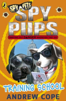 Spy Pups: Training School, Paperback / softback Book