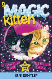 Magic Kitten Duos: A Summer Spell and Classroom Chaos, Paperback / softback Book