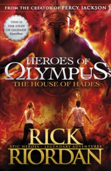 The House of Hades (Heroes of Olympus Book 4), Paperback Book