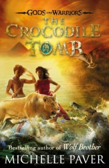 The Crocodile Tomb (Gods and Warriors Book 4), Paperback / softback Book