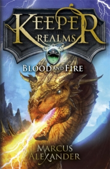 Keeper of the Realms: Blood and Fire (Book 3), Paperback Book