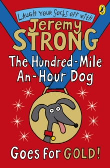 The Hundred-Mile-an-Hour Dog Goes for Gold!, Paperback / softback Book