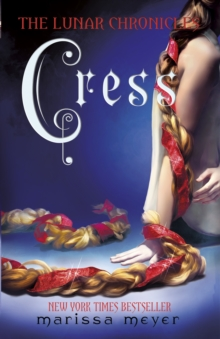 Cress (The Lunar Chronicles Book 3), Paperback Book