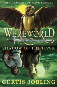Wereworld: Shadow of the Hawk (Book 3), Paperback / softback Book