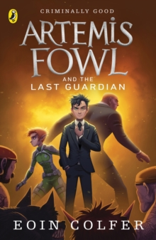 Artemis Fowl And The Last Guardian, Paperback Book