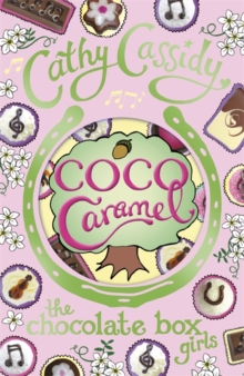 Chocolate Box Girls: Coco Caramel, Paperback Book