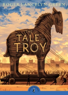 The Tale of Troy, Paperback Book