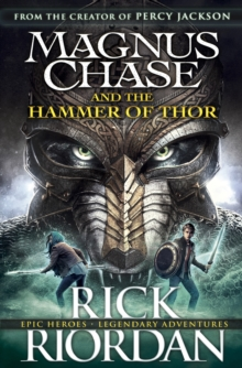 Magnus Chase and the Hammer of Thor (Book 2), Hardback Book