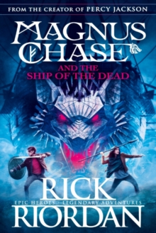 Magnus Chase and the Ship of the Dead (Book 3), Hardback Book