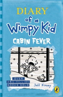 Diary of a Wimpy Kid: Cabin Fever (Book 6), Paperback / softback Book