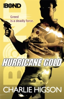 Young Bond: Hurricane Gold, Paperback Book