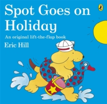 Spot Goes on Holiday, Paperback Book