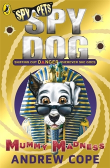 Spy Dog: Mummy Madness, Paperback / softback Book