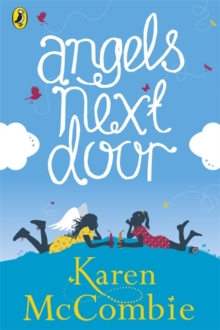 Angels Next Door : (Angels Next Door Book 1), Paperback Book