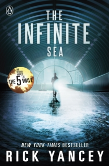 The 5th Wave: The Infinite Sea (Book 2), Paperback Book
