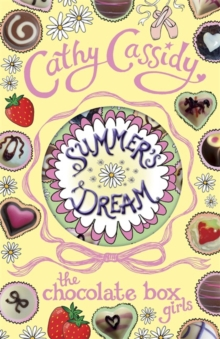 Chocolate Box Girls: Summer's Dream, Paperback Book