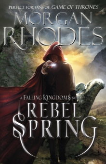 Falling Kingdoms: Rebel Spring (book 2), Paperback Book