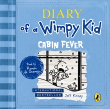 Cabin Fever (Diary of a Wimpy Kid book 6), CD-Audio Book