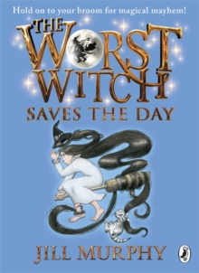 The Worst Witch Saves the Day, Paperback / softback Book