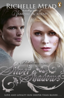 Bloodlines: Silver Shadows (book 5), Paperback / softback Book