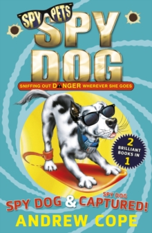 Spy Dog and Spy Dog: Captured! bind-up, Paperback / softback Book
