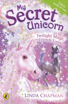 My Secret Unicorn: Twilight Magic and Friends Forever, EPUB eBook