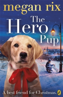 The Hero Pup, Paperback / softback Book