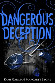 Dangerous Deception : (Dangerous Creatures Book 2), Paperback / softback Book