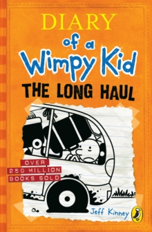 The Long Haul (Diary of a Wimpy Kid book 9), Paperback / softback Book